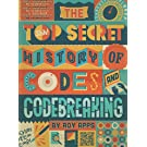 The Top Secret History of Codes and Code Breaking