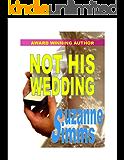 Not His Wedding!