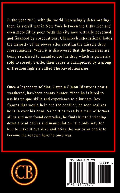 Captain Bizarre (The Bizarre Chronicles) (Volume 1): Pete Sprankle