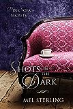 Shots in the Dark (Pink Sofa Secrets Book 2)