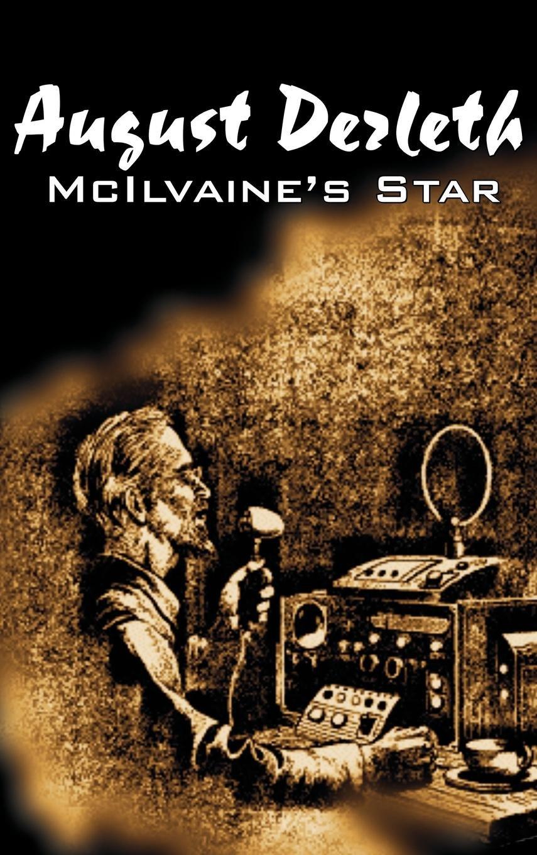 Download McIlvaine's Star by August Derleth, Science Fiction, Fantasy ebook