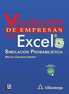 Valoracion de Empresas con Excel, Simulacion Probabilistica (Spanish Edition)