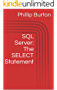SQL Server 101 Part 1: The SELECT Statement