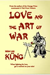 Love and the Art of War Kindle Edition
