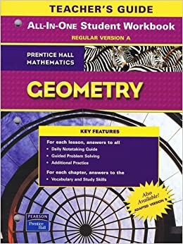 Geometry teachers guide to all in one student workbook regular geometry teachers guide to all in one student workbook regular version a prentice hall mathematics 9780131657281 amazon books fandeluxe Choice Image