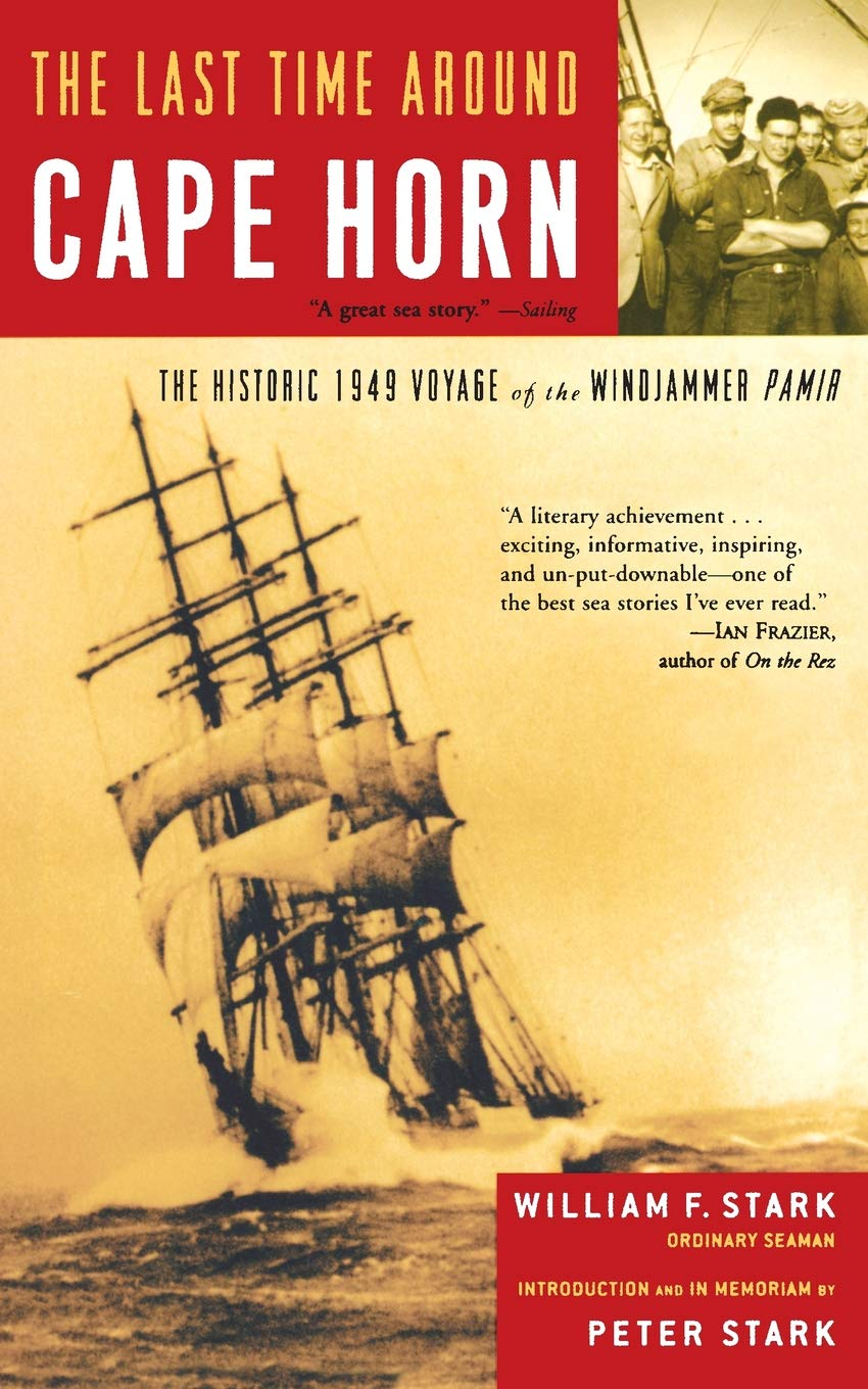 The Historic 1949 Voyage of the Windjammer Pamir The Last Time Around Cape Horn