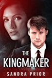 The Kingmaker (Book 5 Taylor Family Series)