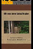 GOD-centric: Interior Spiritual Disciplines (English Edition)