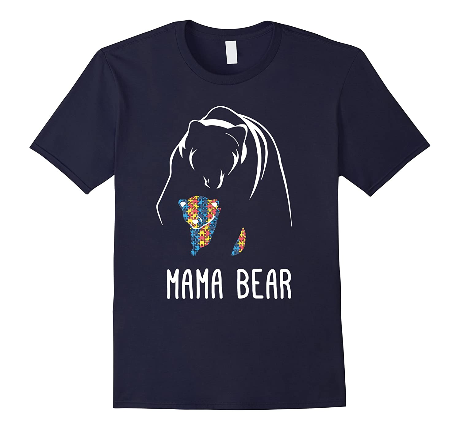 Autism Awareness - Mama Bear Autism White Shirt-CD