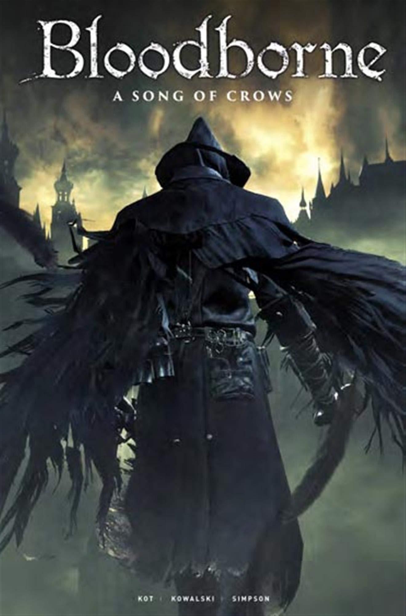 Bloodborne, Tome 3 : Le chant des corbeaux Urban Games: Amazon.es: Kowalski, Piotr, Simpson, Brad, Kot, Ales, Munns, Morgane: Libros en idiomas extranjeros