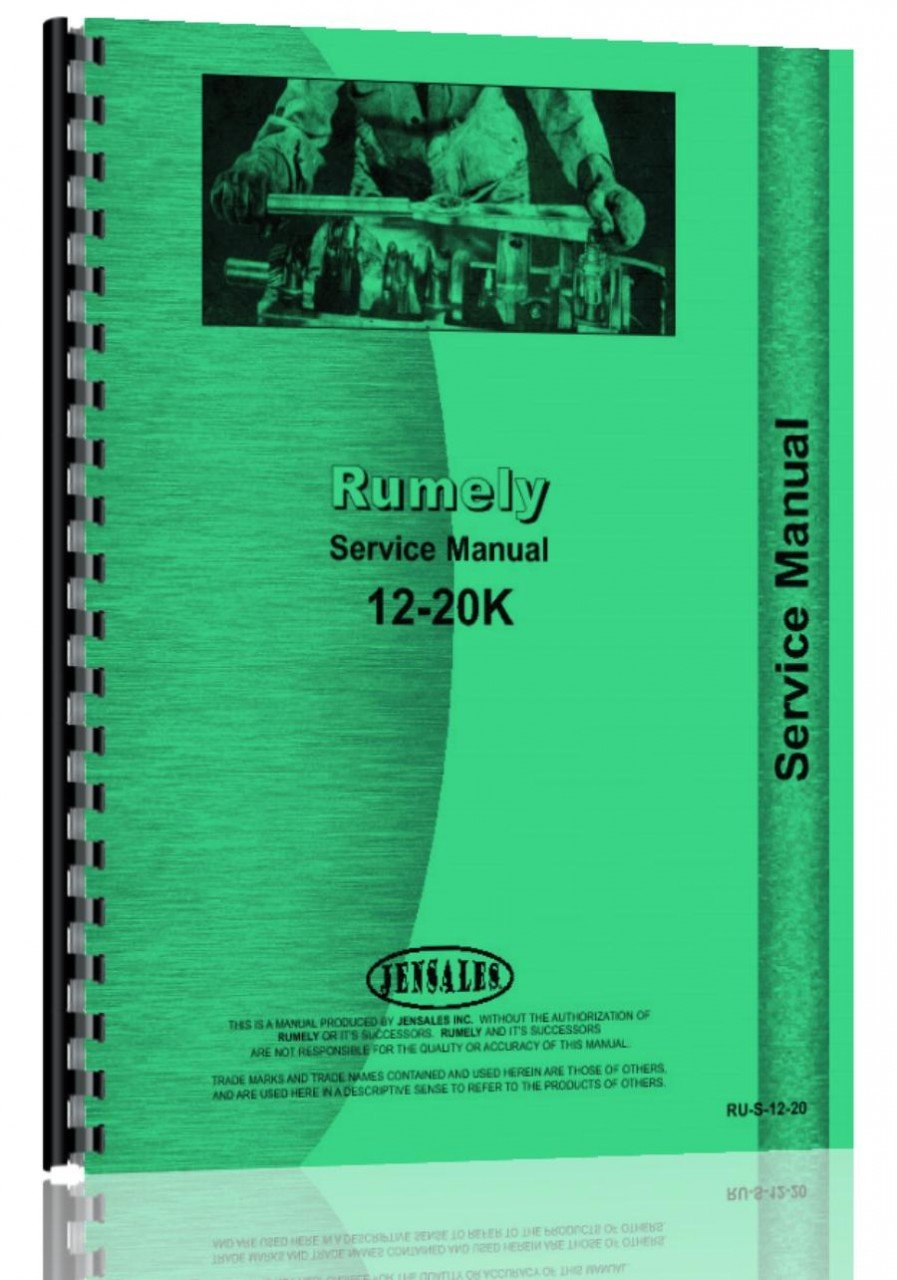 Read Online Rumely 12-20-K Oil Pull Tractor Service Manual pdf