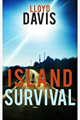 Island Survival: A Family Drama Novel Kindle Edition