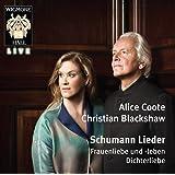 Schumann: Lieder (Dichterliebe. Frauenliebe und leben)