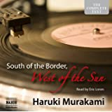 Murakami: South of the Border, (Naxos Audiobooks Unabridged)