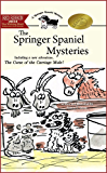 The Springer Spaniel Mysteries : The complete four part series