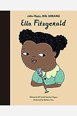 Ella Fitzgerald (Little People, Big Dreams Book 11) Kindle Edition