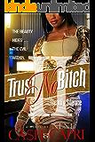 Trust No Bitch 2