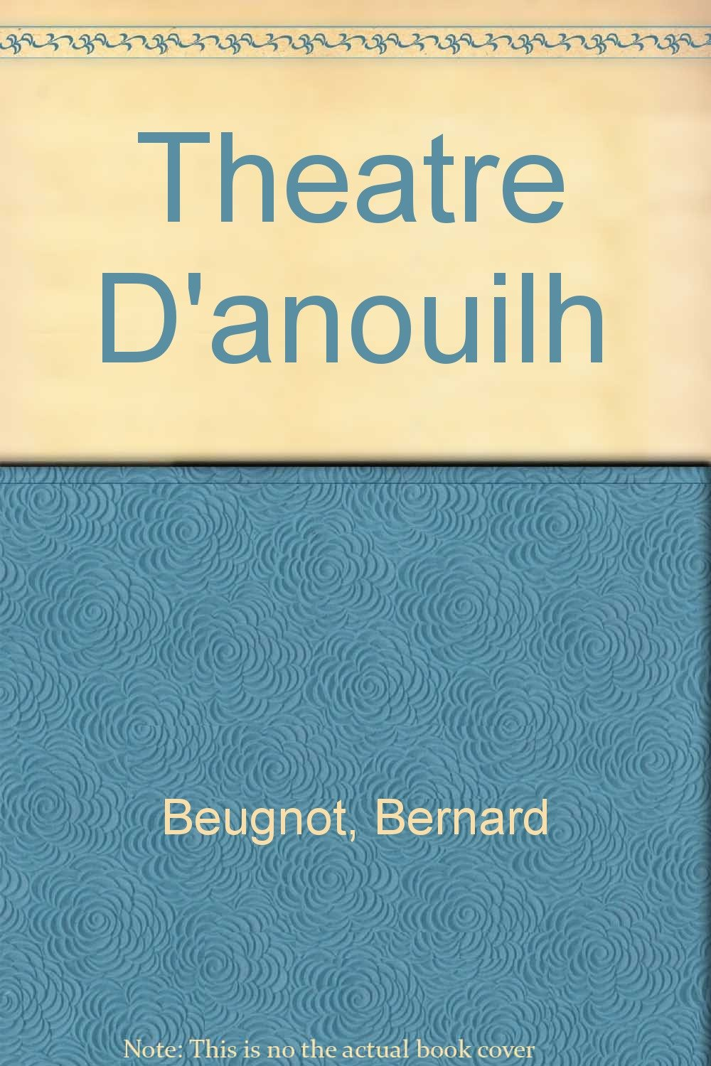 Theatre D'anouilh (French Edition)