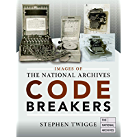 Codebreakers (Images of the The National Archives)