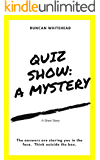 Quiz Show: A Mystery
