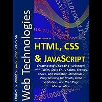 HTML, CSS and JavaScript: Three 1-Hour Crash Courses (English Edition)