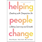 Helping People Change: Coaching with Compassion for Lifelong Learning and Growth (English Edition)