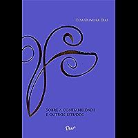 Sobre a confiabilidade e outros estudos