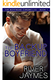 The Backup Boyfriend (The Boyfriend Chronicles Book 1)