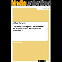 Controlling in Nonprofit-Organisationen am Beispiel des DRK Kreisverbandes Eichsfeld e.V.