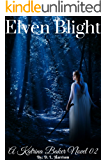 Elven Blight: A Katrina Baker Novel 02