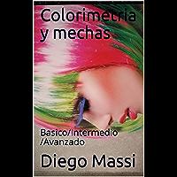 Colorimetria y mechas: Basico/Intermedio /Avanzado