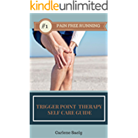 Pain Free Running: Trigger Point Therapy Self Care Guide (English Edition)