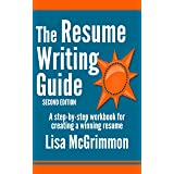 The Resume Writing Guide: A Step-by-Step Workbook for Creating a Winning Resume (English Edition)
