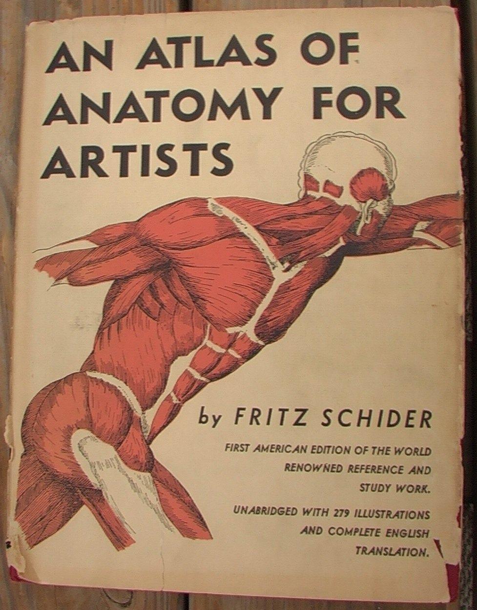 An Atlas Of Anatomy For Artists Fritz Schider Amazon Books