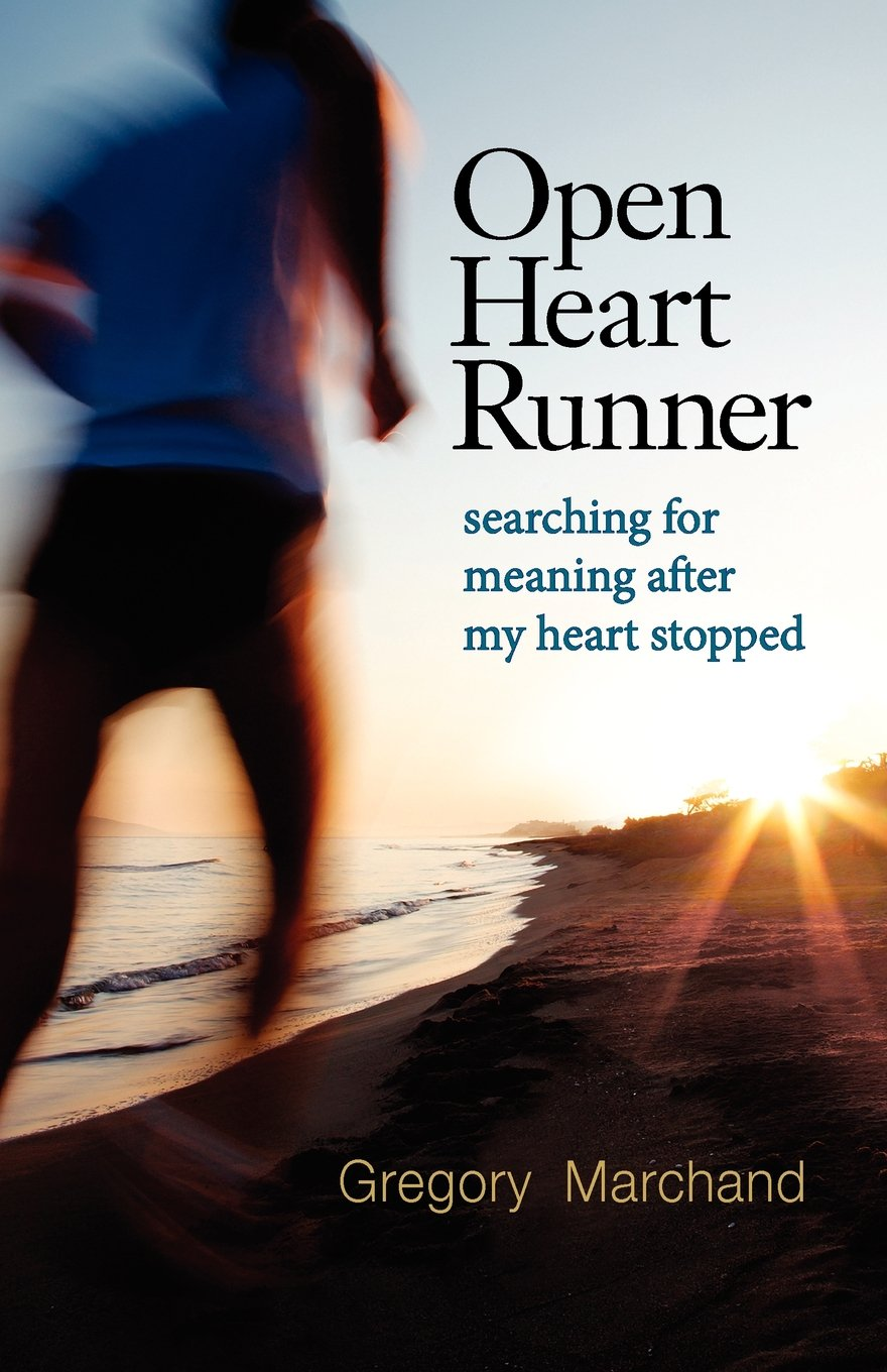 Open Heart Runner: searching for meaning after my heart stopped PDF