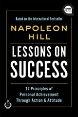 Lessons on Success: 17 Principles of Personal Achievement - Through Action & Attitude (Ignite Reads) Hardcover