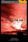 Desolation Run (English Edition)