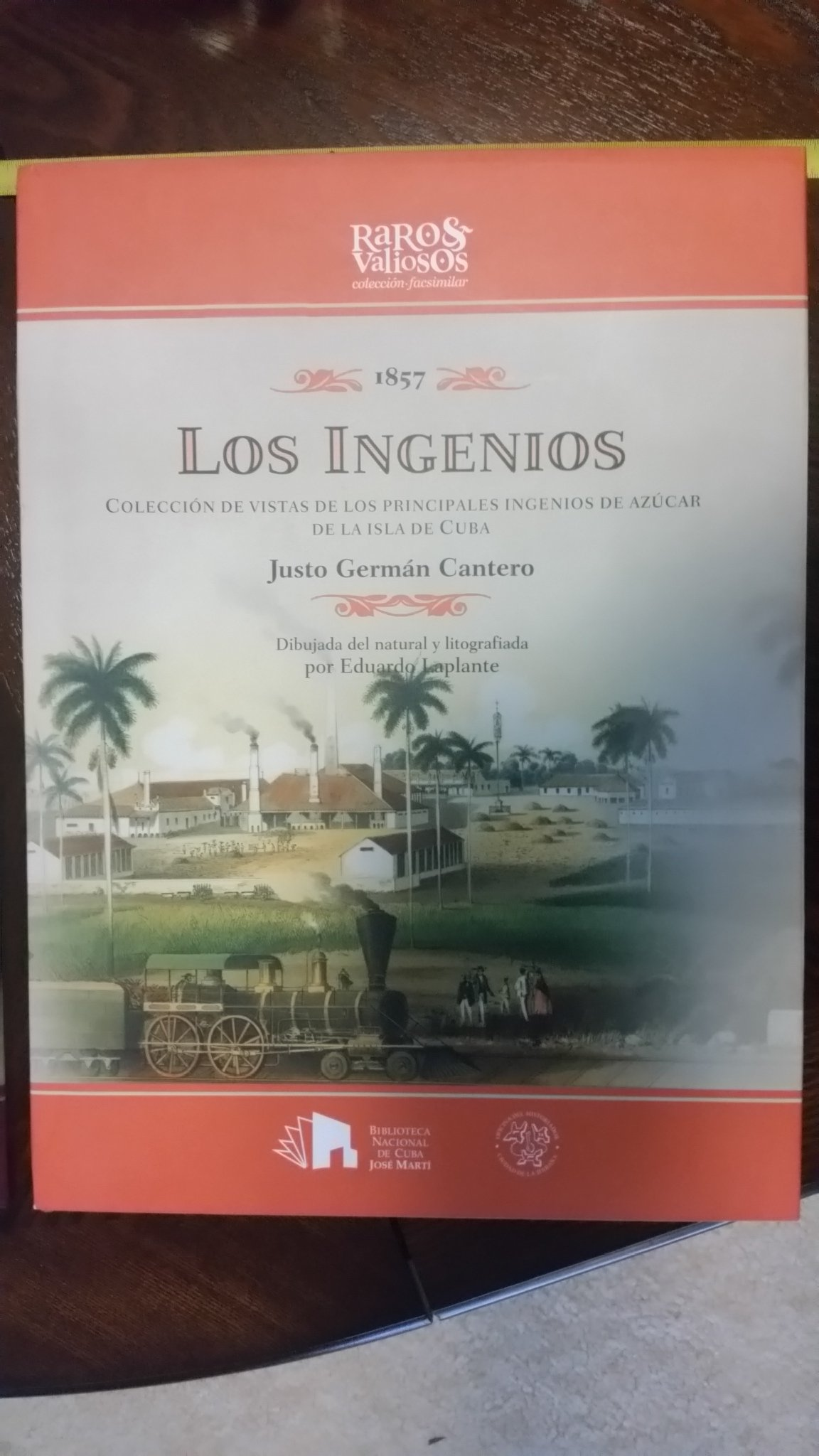 1857 LOS INGENIOS: EDUARDO LAPLANTE, JUSTO GERMAN CANTERO: 9789597137436: Amazon.com: Books