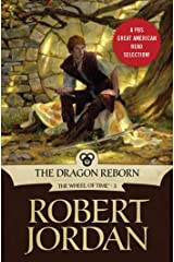 The Dragon Reborn: Book Three of 'The Wheel of Time' (Wheel of Time Other 3) Kindle Edition