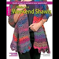Make in a Weekend Shawls (English Edition)