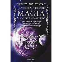 Magia. Manuale completo