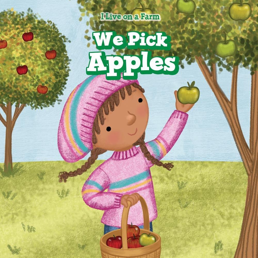 we-pick-apples-i-live-on-a-farm