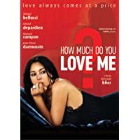 How Much Do You Love Me?