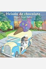 Helado de chocolate (Spanish Edition) Paperback