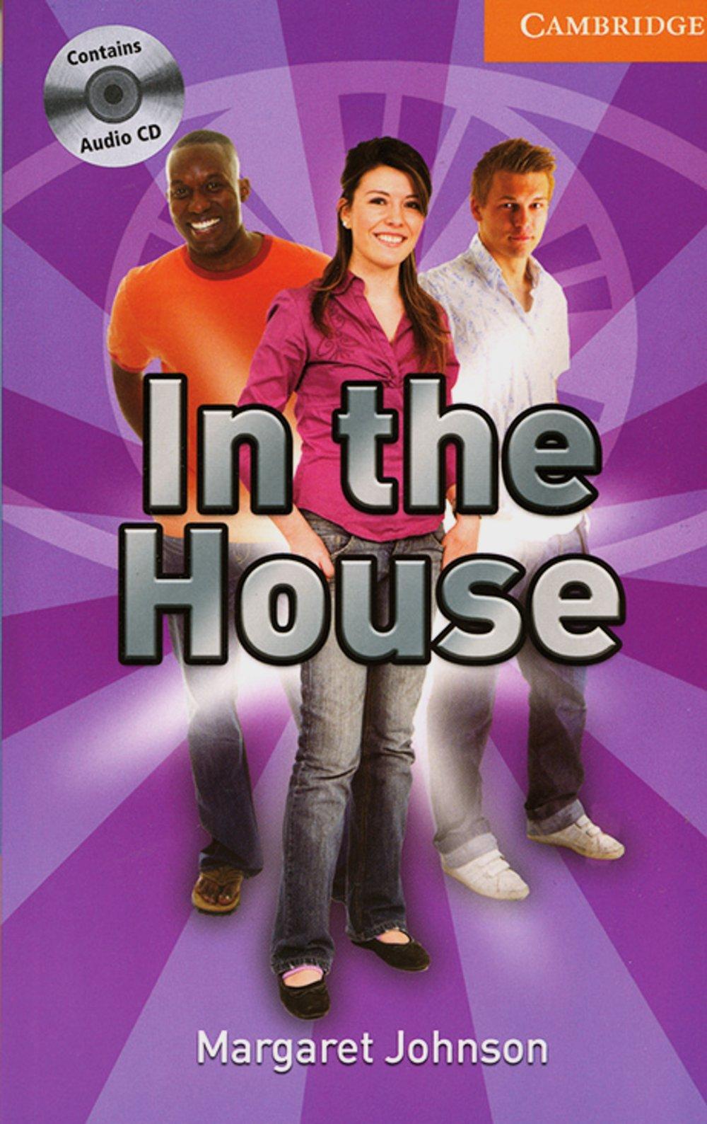 In the House: Englische Lektüre für das 3. Lernjahr. Book + Audio CDs (3) (Cambridge English Readers)