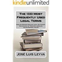 The 1333 Most Frequently Used Legal Terms (The 1333 Most Frequently Used Terms Book 1) (English Edition)