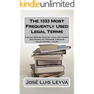 The 1333 Most Frequently Used Legal Terms (The 1333 Most Frequently Used Terms Book 1)