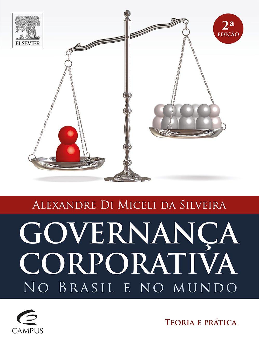 Download Governanca Corporativa No Brasil e no Mundo: Teoria e Pratica ebook
