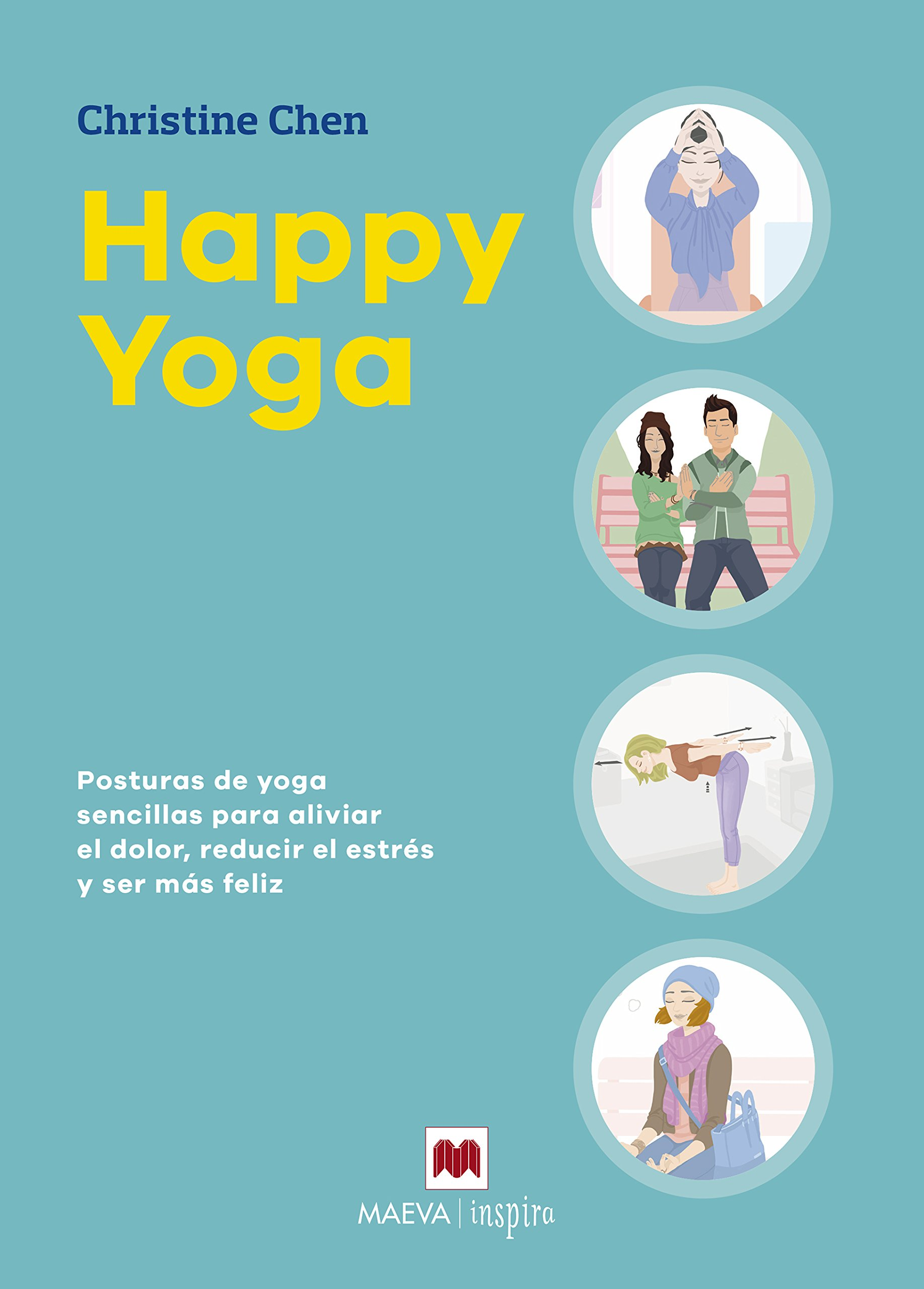 Happy Yoga / Happy-Go-Yoga (Spanish Edition): Christine Chen ...