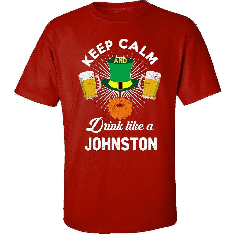 St Patricks Day Keep Calm Drink Like A Johnston Irish - Adult Shirt